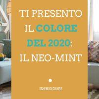 Ti presento il colore del 2020: il Neo-Mint