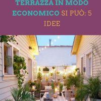 Arredare una terrazza in modo economico si può: 5 idee