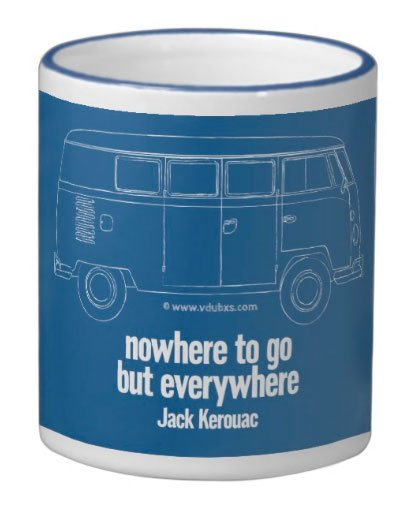 VW Camper/Jack Kerouac inspired mug – nowhere to go but everywhere, just choose your colour…