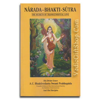 Narada Bhakti Sutra, Prayers of a great saint Narada