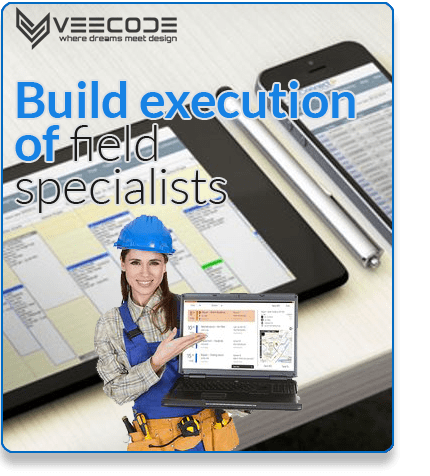 Veecode build execution of field Specialists