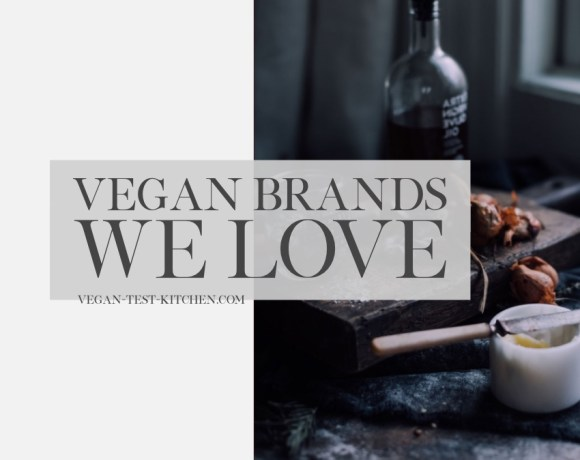 Vegan Brands We Loved This Month + Recipes