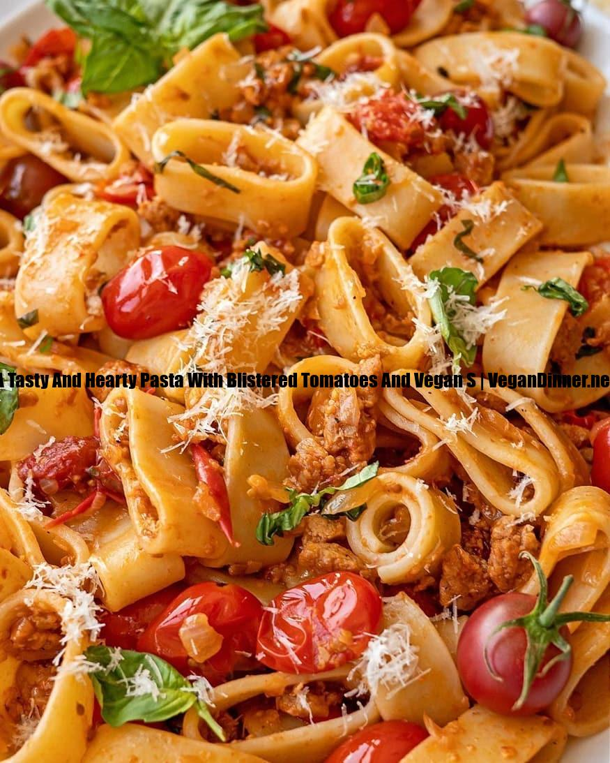 a tasty and hearty pasta with blistered tomatoes and vegan s display image f