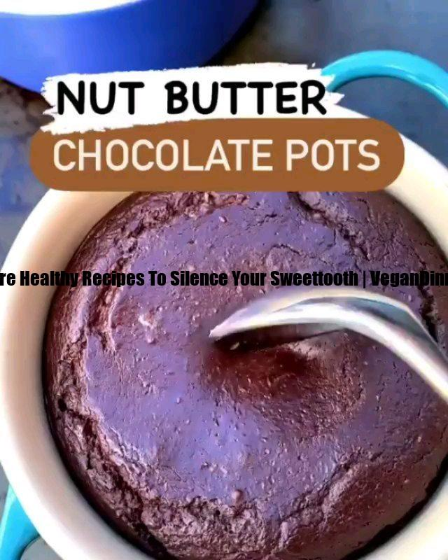 here are healthy recipes to silence your sweettooth display image bdacc