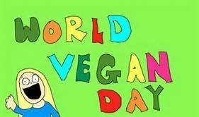 It's World Vegan Day!