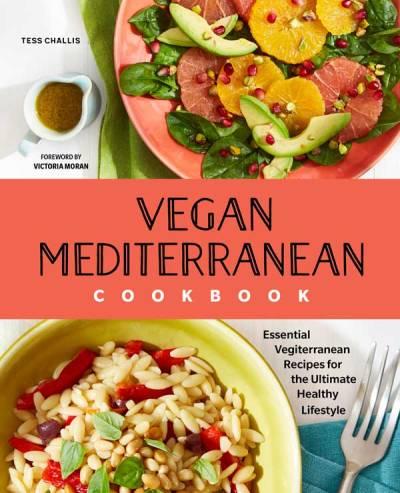 Tess Challis' Vegan Mediterranean Cookbook