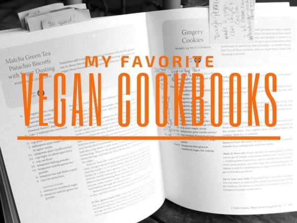 My favorite vegan cookbooks