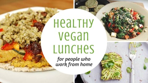 Healthy vegan lunch ideas for people who work from home
