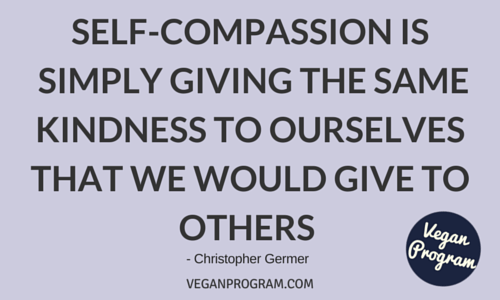 Self-compassion is simply giving the same kindness to ourselves that we would give to others