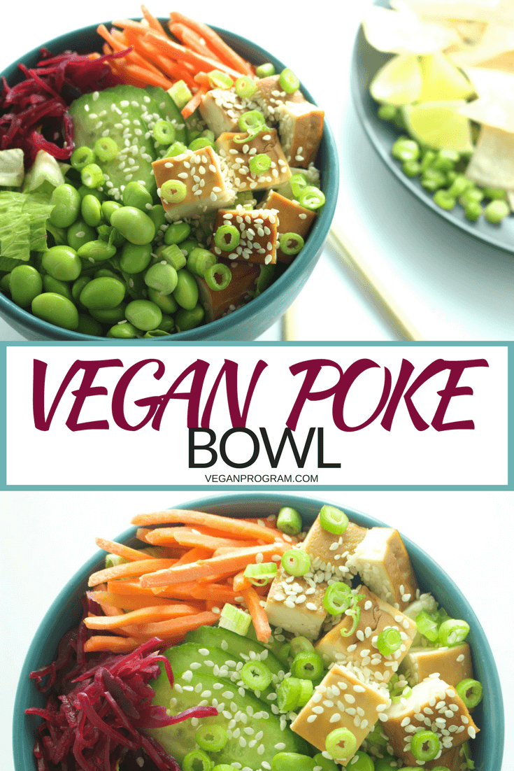 How to Build a Vegan Poke Bowl - Vegan Program