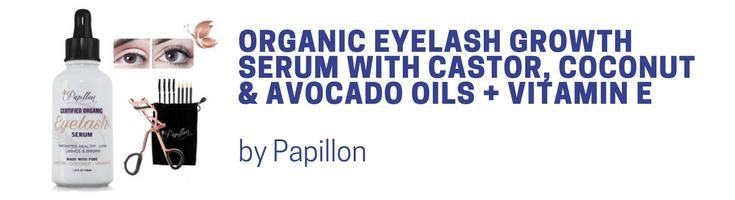 6231393e4c7 Papillon Organic Eyelash Growth Serum with Castor, Coconut & Avocado Oils +  Vitamin E veganprogram