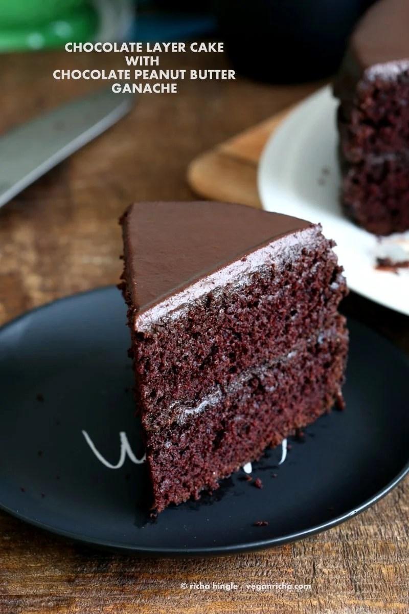Vegan Chocolate Cake With Chocolate Peanut Butter Ganache