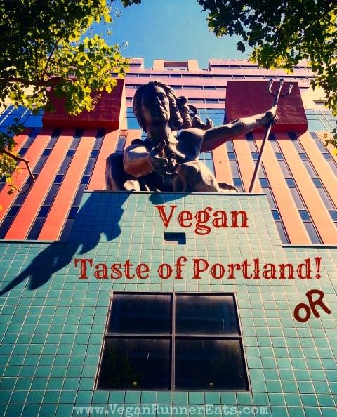 Vegan Taste of Portland OR