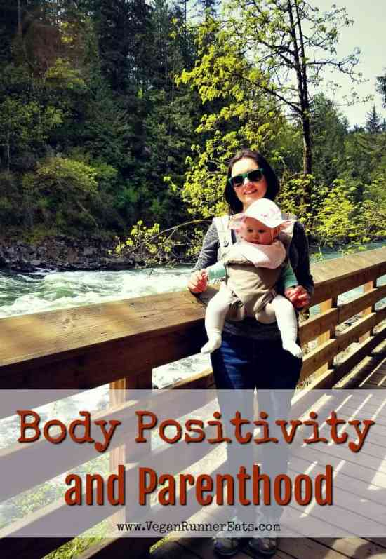How my views on body positivity have changed since I became a parent