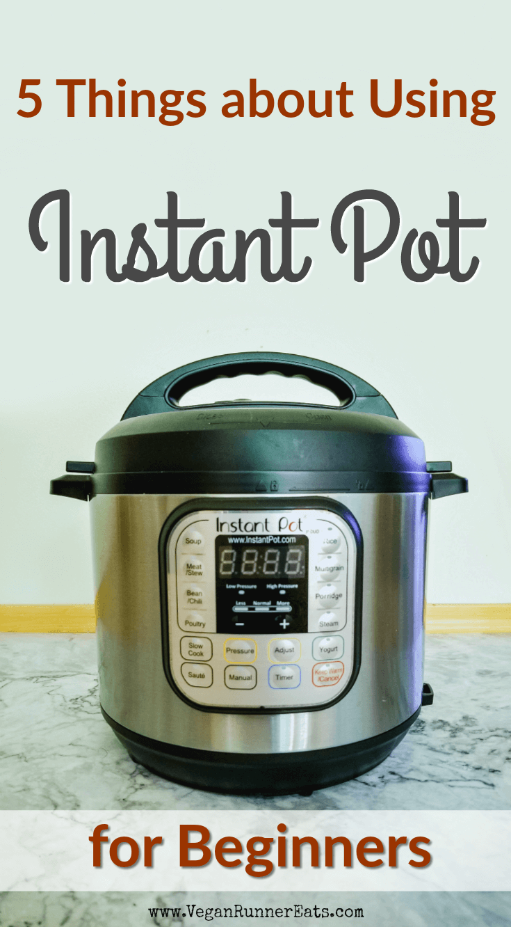 5 things to know about using an Instant Pot for beginners