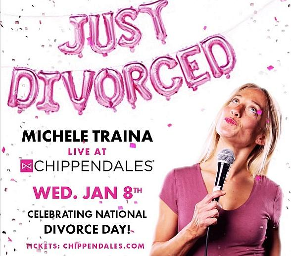 "Celebrate 'National Divorce Day' With Chippendales & Special Guest Michele Traina, Comedian and Star of ""Divorce Diaries"" January 8, 2020, at Rio All-Suite Hotel & Casino"