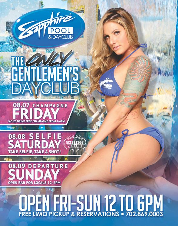 Party at Sapphire Pool & Dayclub on Champagne Friday (Aug. 7), Selfie Saturday (Aug. 8) and Departure Sunday (Aug. 9)