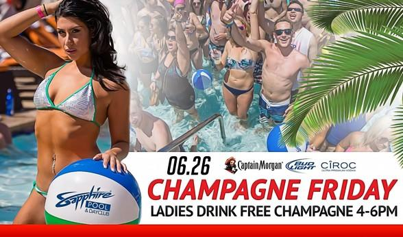 Party at Sapphire Pool & Dayclub on Champagne Friday, June 26