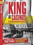 The King of Casinos by Andy Martello