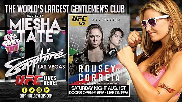 """Miesha Tate hosts UFC 190: """"Rousey vs. Correia"""" Live on PPV at Sapphire Las Vegas on Saturday, August 1"""