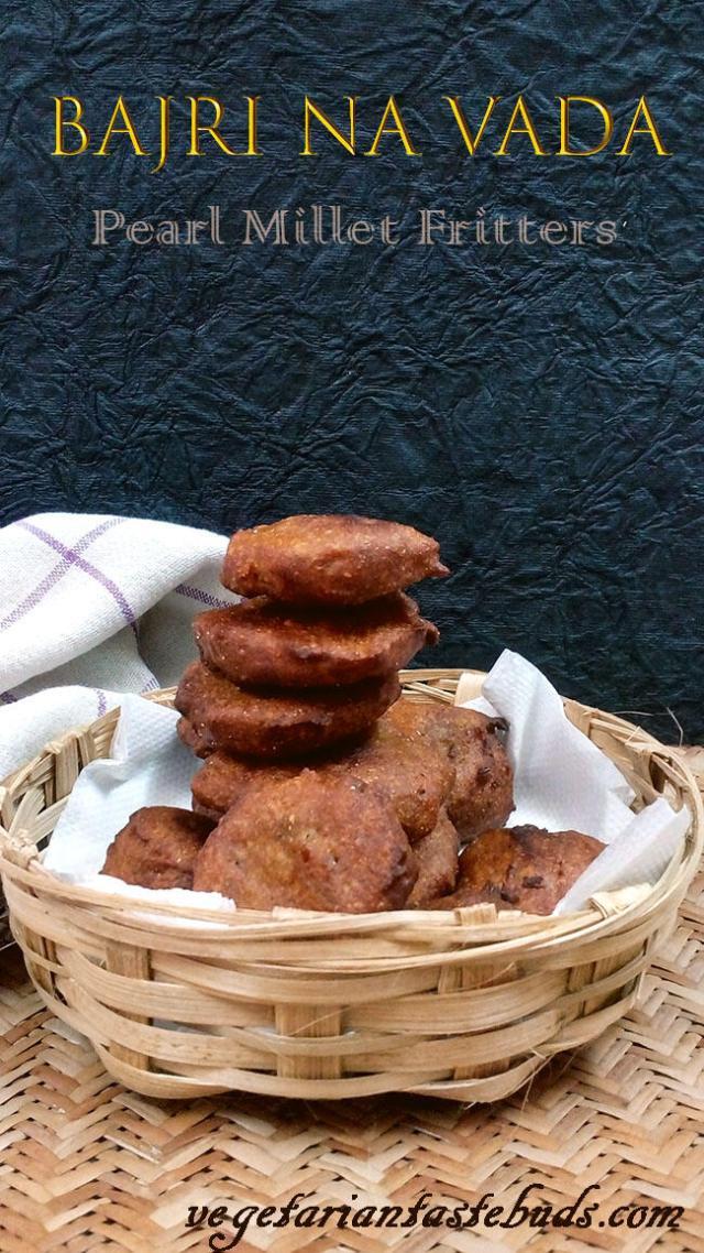 Bajri na Vada (Pearl Millet Fritters)