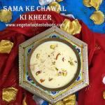 Sama ke Chawal ki Kheer | Samvat Rice Kheer | Vrat ke Chawal ki Kheer