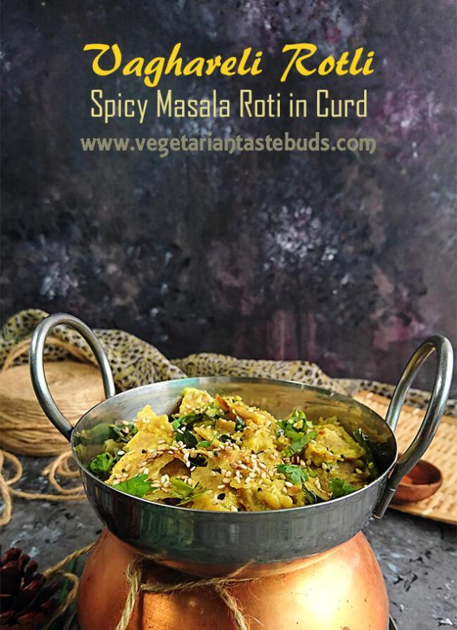 Vaghareli Rotli (Leftover roti/chapati cooked in spicy yogurt gravy)