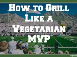 How to Grill Like a Vegetarian MVP http://www.vegetarianzen.com