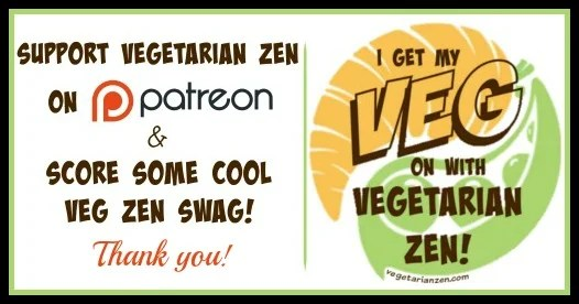 Support Vegetarian Zen on Patreon https://www.vegetarianzen.com