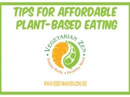 vegetarian zen podcast episode 263 - Tips for Affordable Plant Based Eating