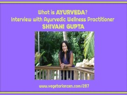 vegetarian zen podcast episode 287 - what is Ayurveda