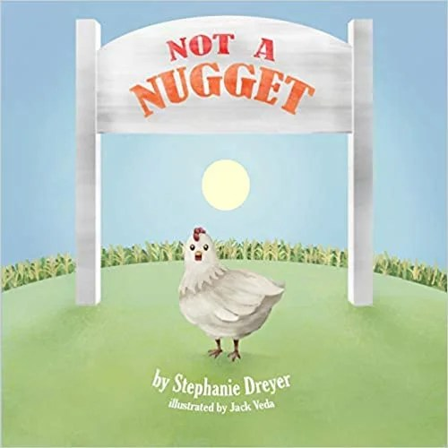 Not A Nugget by Stephanie Dreyer