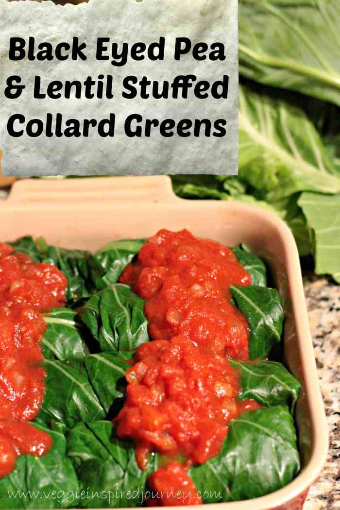 Black Eyed Pea & Lentil Stuffed Collard Greens