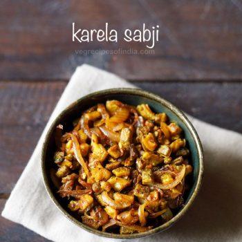 karela sabzi recipe | dry bitter gourd curry recipe | karela recipes