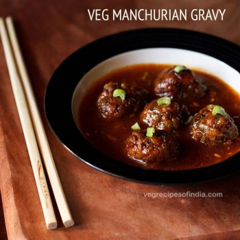 Manchurian Recipe (2 Ways) | Veg Manchurian Gravy and Dry
