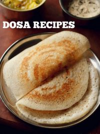 38 south indian dosa varieties for breakfast