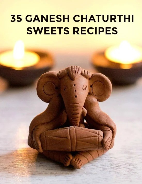 ganesh chaturthi sweet recipes, sweets recipes for ganesh chaturthi festival