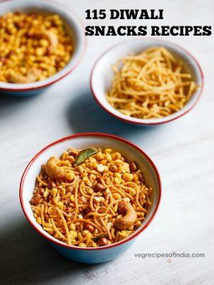 diwali snacks recipes, diwali special snacks recipes, diwali recipes
