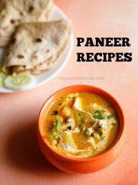 paneer recipes | 91 delicious paneer recipes | indian cottage cheese recipes