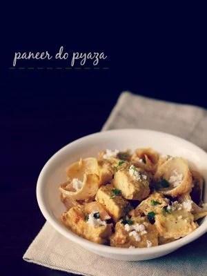 paneer do pyaza, paneer do pyaza recipe