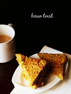 besan toast, bread besan toast recipe, besan toast recipe
