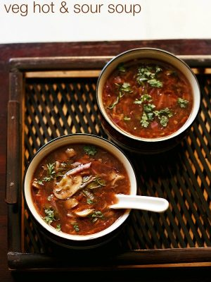 hot and sour recipe, veg hot and sour recipe
