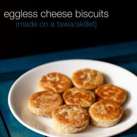 eggless cheese biscuits tawa griddle