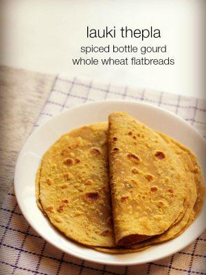 lauki thepla recipe
