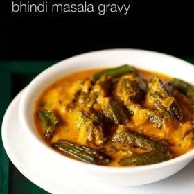 bhindi masala gravy recipe