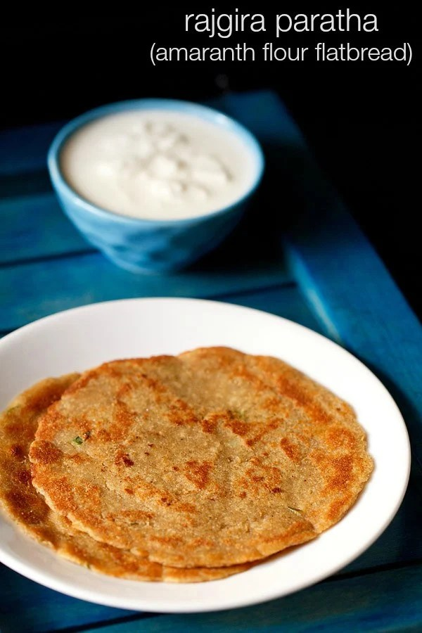 rajgira paratha recipe, amaranth paratha recipe