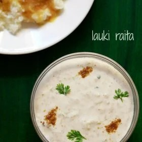 dudhi raita recipe, lauki raita recipe
