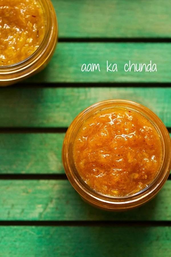mango chunda, aam ka chunda recipe