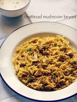 mushroom biryani recipe, chettinad biryani recipe