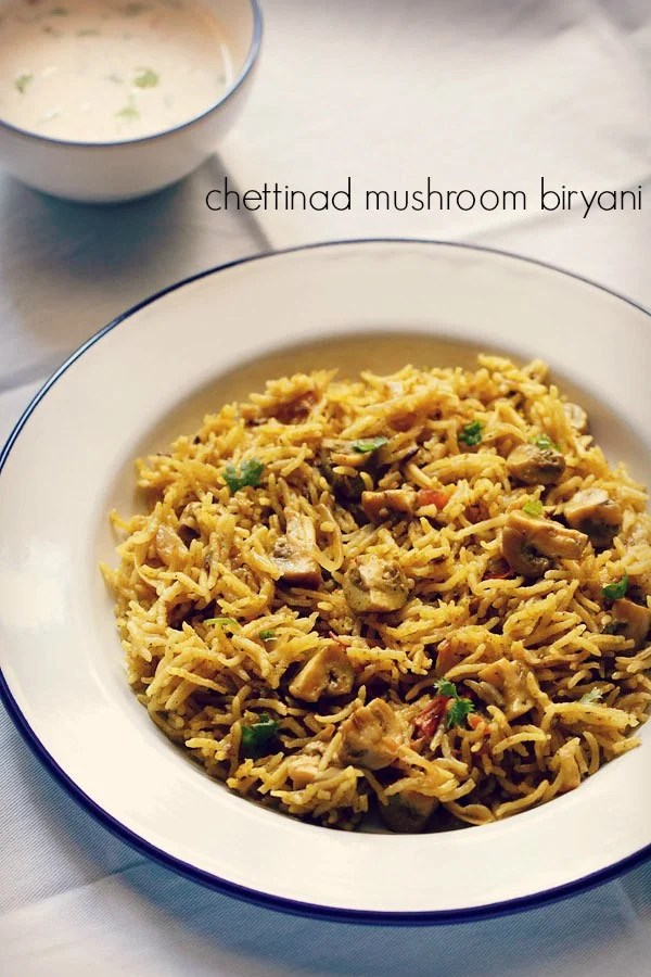mushroom biryani recipe, chettinad biryani recipe